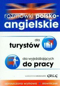 Rozmówki polsko angielskie dla turystów dla wyjeżdżających do pracy