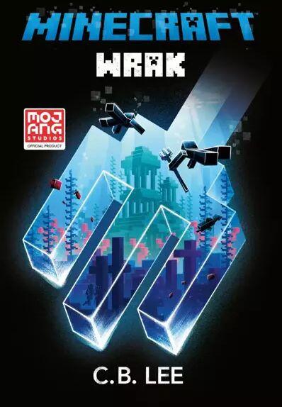 Minecraft. Wrak - C.B. Lee