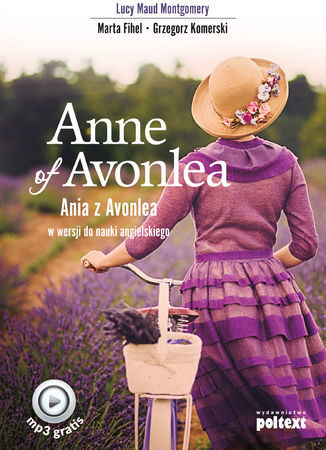 Anne of Avonlea. Ania z Avonlea w wersji do nauki angielskiego - Audiobook.