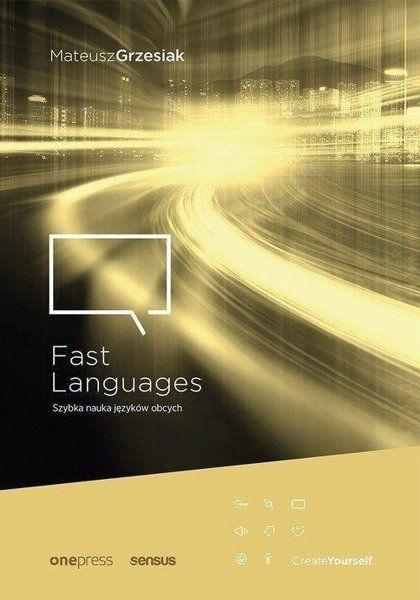 Fast Languages. Szybka nauka języków obcych - Mateusz Grzesiak