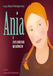 Ania z Zielonego Wzgórza - Audiobook.