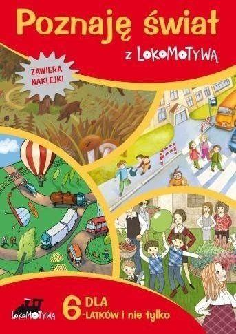 Zeszyt dla sześciolatków poznaję świat z lokomotywą - Małgorzata Dobrowolska