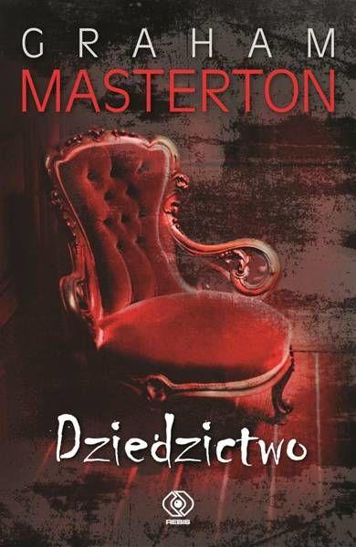 Dziedzictwo - Graham Masterton