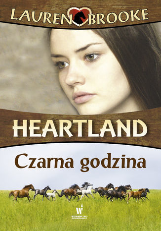 Heartland (Tom 13). Czarna godzina - Ebook.