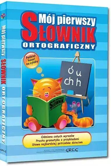 Mój pierwszy słownik ortograficzny - Lucyna Szary