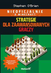 Minecraft. Strategie dla zaawansowanych graczy - Ebook.