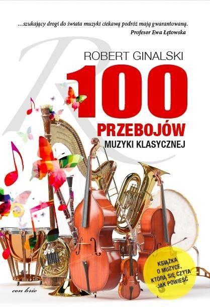100 przebojów muzyki klasycznej ZAKŁADKA DO KSIĄŻEK GRATIS DO KAŻDEGO ZAMÓWIENIA
