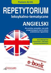 Angielski - Repetytorium leksykalno-tematyczne A2-B1 - Ebook.