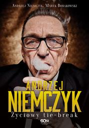 Andrzej Niemczyk. Życiowy tie-break - Ebook.