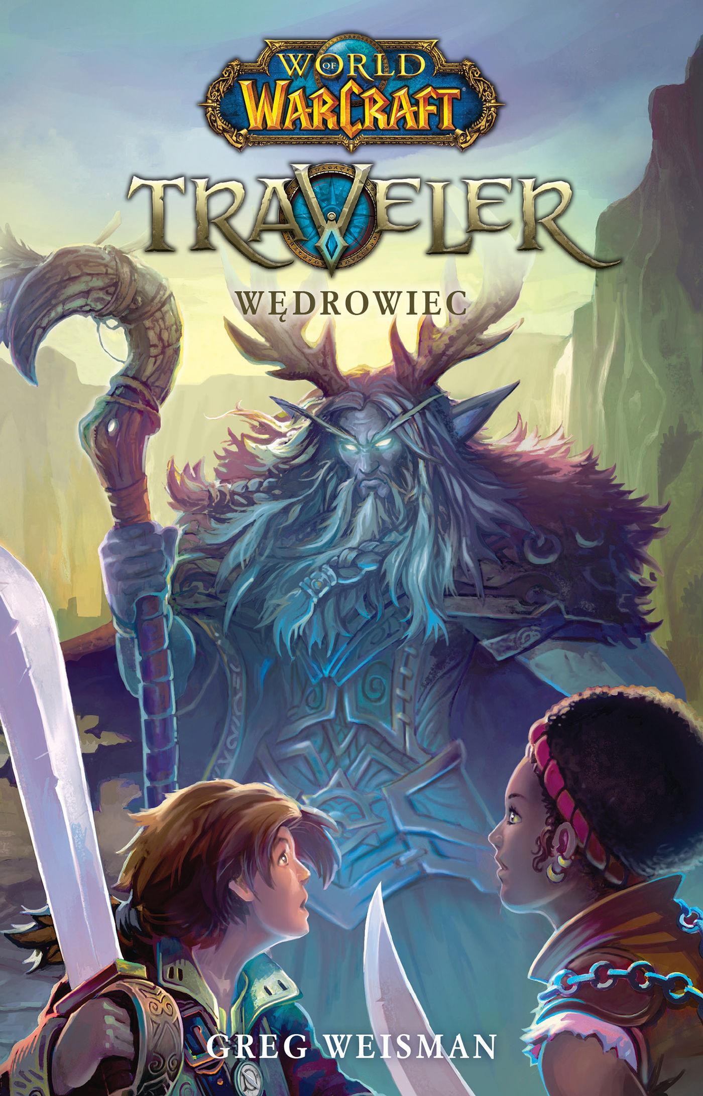 World of Warcraft: Traveler. Wędrowiec - Greg Weisman - ebook