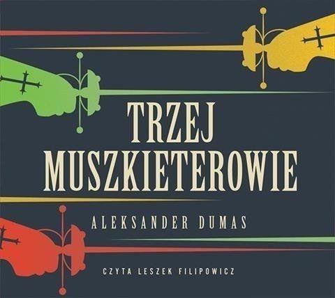 Trzej muszkieterowie - Aleksander Dumas