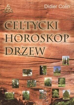 Celtycki horoskop drzew - Colin Didier