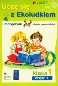 Uczę się z Ekoludkiem 1 Podręcznik Część 1