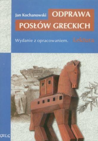 Odprawa posłów greckich Lektura z opracowaniem