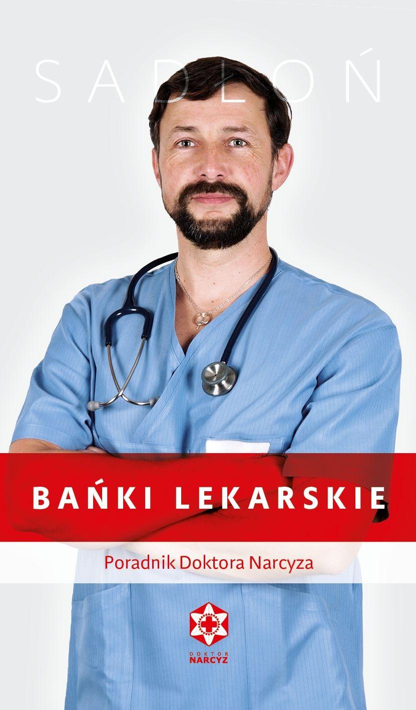 Bańki lekarskie - zastosowanie oraz techniki stawiania - PORADNIK - Dr Narcyz Sadłoń
