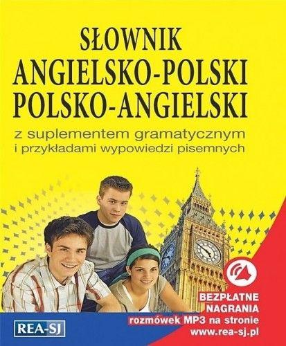 Słownik angielsko-polski, polsko-angielski z suplementem gramatycznym i przykładami wypowiedzi pisemnych