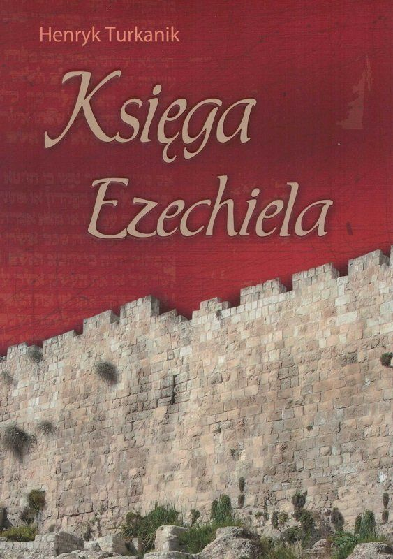 Księga Ezechiela - Henryk Turkanik - oprawa miękka