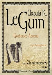 Ziemiomorze. (Tom 2). Grobowce Atuanu - Audiobook.
