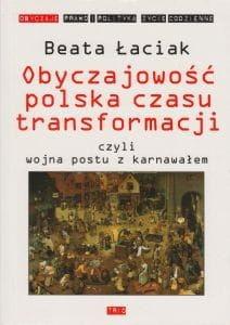 Obyczajowość polska czasu transformacji czyli wojna postu