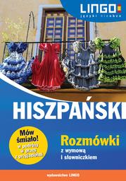Hiszpański. Rozmówki z wymową i słowniczkiem - Ebook.