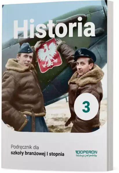 Historia Podręcznik 3 Szkoła branżowa 1 Stopnia - Mirosław Ustrzycki, Janusz Ustrzycki
