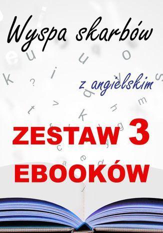 3 ebooki: Wyspa skarbów z angielskim. Literacki kurs językowy - Ebook.