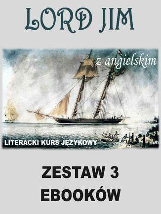 3 ebooki: Lord Jim z angielskim. Literacki kurs językowy - Ebook.