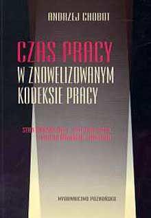 Czas pracy w znowelizowanym kodeksie pracy-st.praw. na 1.01.2003