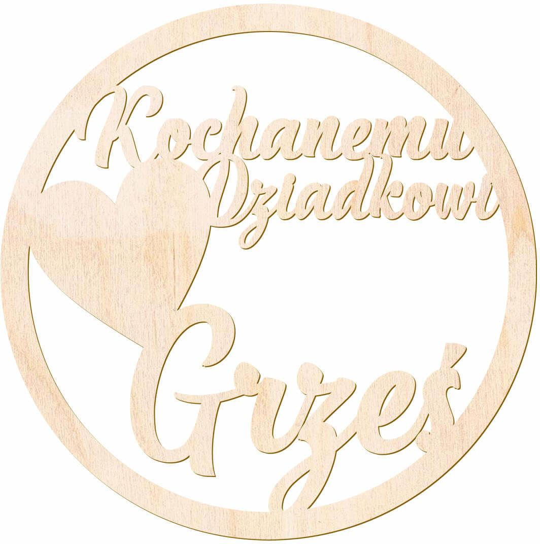 Zawieszka drewniana personalizowana na dzień Dziadka - 15 cm - 1 szt.
