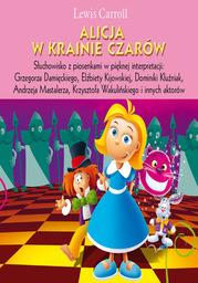 Alicja w krainie czarów - Audiobook.