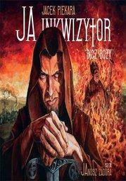 Ja, inkwizytor. Bicz Boży - Audiobook.