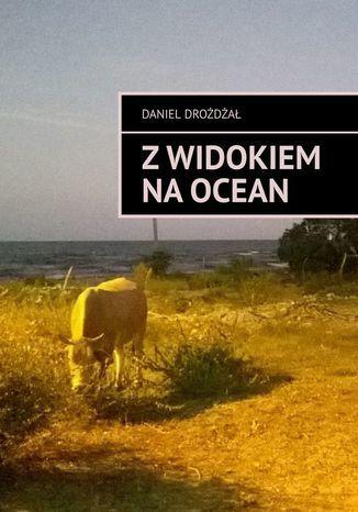 Z widokiem na ocean - Ebook.