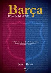 Barca. Życie, pasja, ludzie. Wydanie II - Ebook.