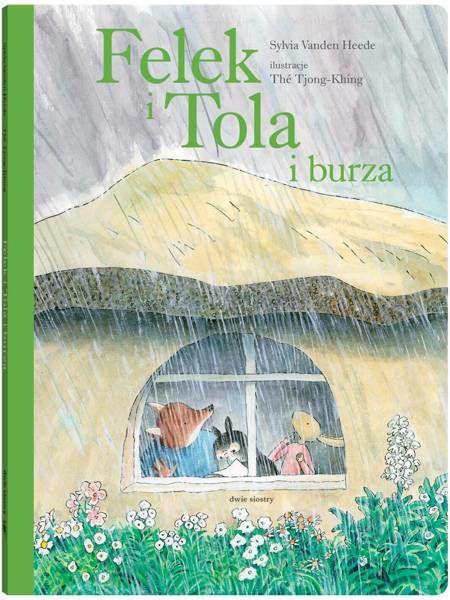 Felek i Tola i burza - Sylvia Vanden Heede