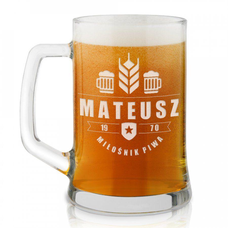 Kufel szklany do piwa z grawerem dla piwosza na urodziny