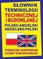 Słownik terminologii technicznej i budowlanej polsko-angielski angielsko-polski - Gordon Jacek