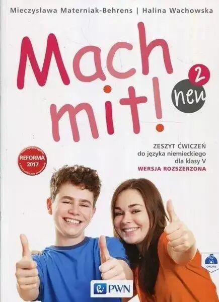 Mach Mit! Neu 2 Zeszyt ćwiczeń 5 Wersja rozszerzona - Halina Wachowska, Mieczysława Materniak-Behrens