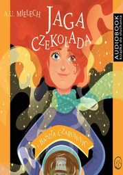 Jaga Czekolada. Baszta czarownic - Audiobook.