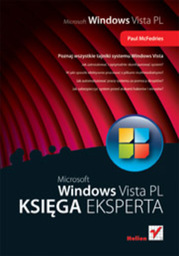 Windows Vista PL. Księga eksperta - dostawa GRATIS!.
