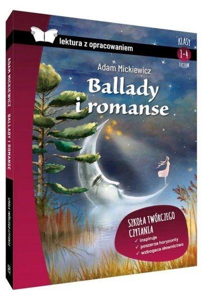 Ballady i romanse lektura z opracowaniem - Adam Mickiewicz