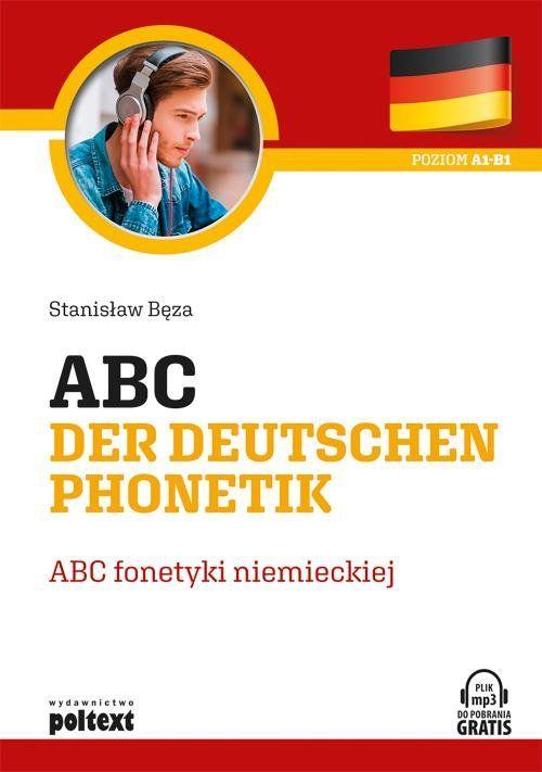 Abc der deutschen phonetik ZAKŁADKA DO KSIĄŻEK GRATIS DO KAŻDEGO ZAMÓWIENIA