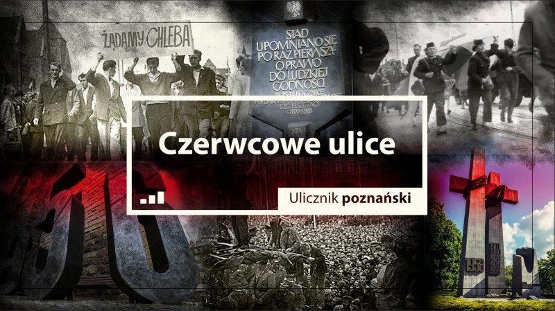 Czerwcowe ulice Ulicznik poznański / Druga strona Poznania ZAKŁADKA DO KSIĄŻEK GRATIS DO KAŻDEGO ZAMÓWIENIA