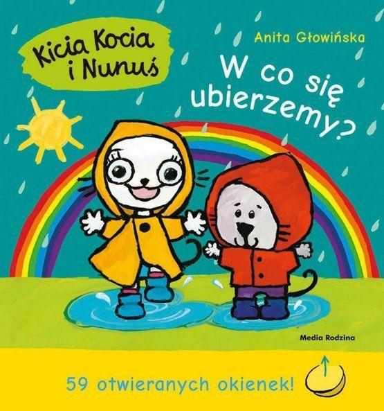 Kicia Kocia i Nunuś. W co się ubierzemy?