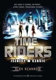 Time Riders. Jeźdźcy w czasie - Ebook.