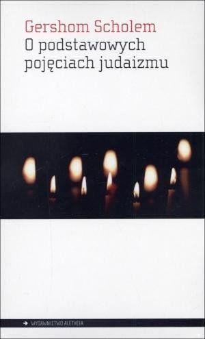 O podstawowych pojęciach judaizmu - Gershom Scholem