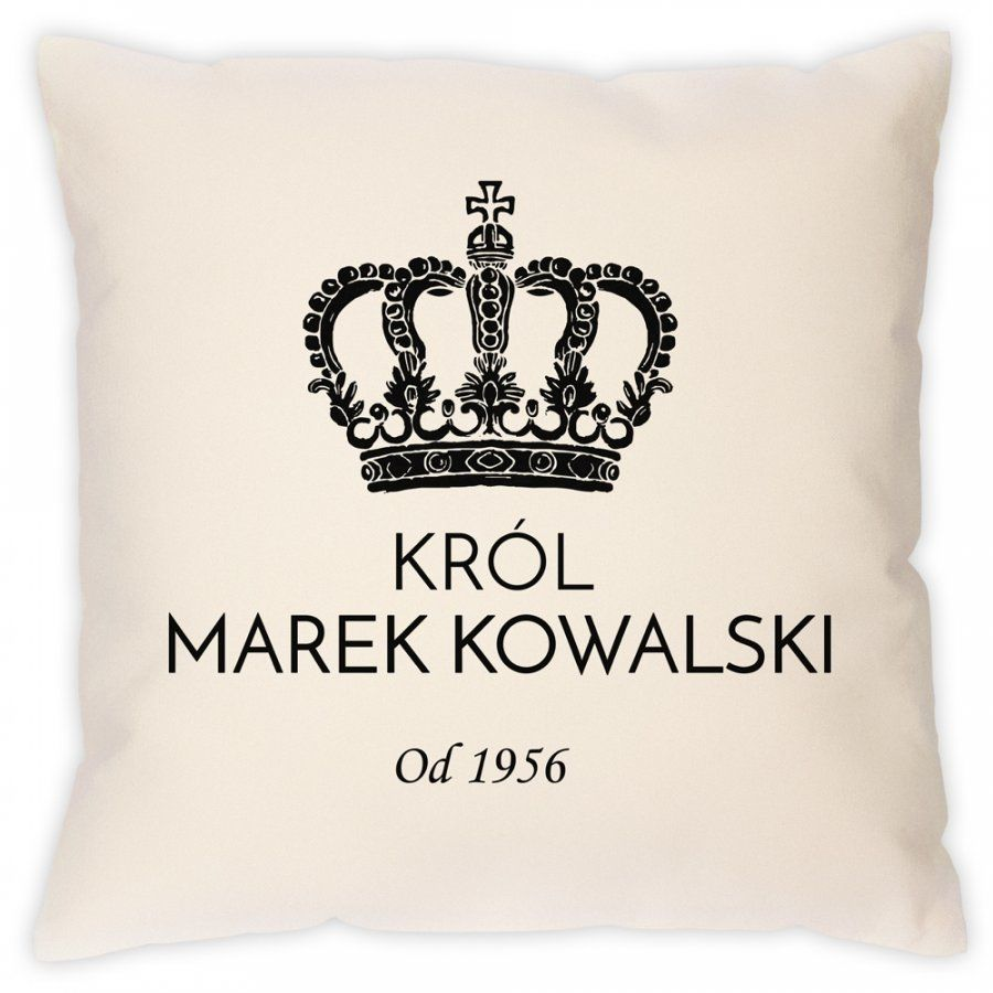 Poduszka personalizowana z nadrukiem KRÓL