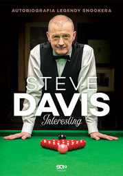 Steve Davis. Interesting. Autobiografia legendy snookera - Ebook.