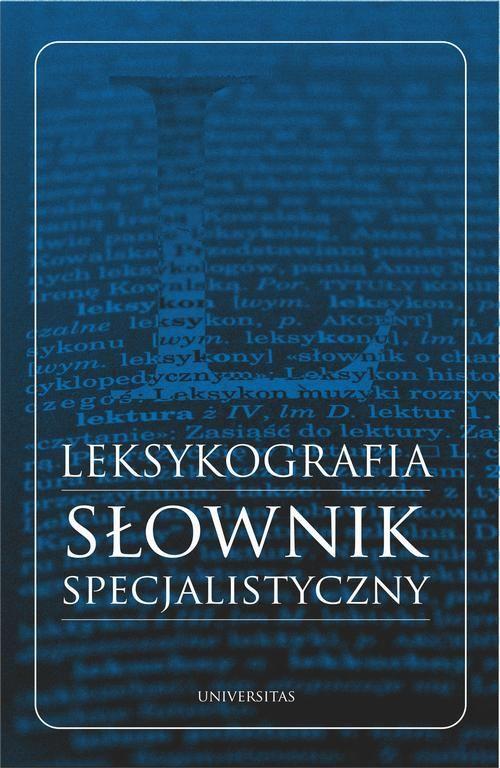 Leksykografia - słownik specjalistyczny - Monika Bielińska - ebook