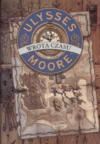 Ulysses Moore. (Tom 1). Wrota czasu - Ebook.