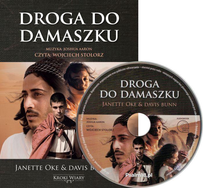 Droga do Damaszku cz. 3 Kroki wiary - Janette Oke i Davis Bunn - audiobook MP3